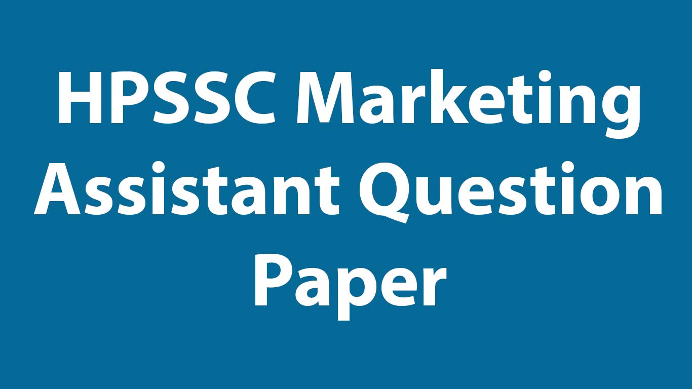 HPSSC Marketing Assistant Question Paper