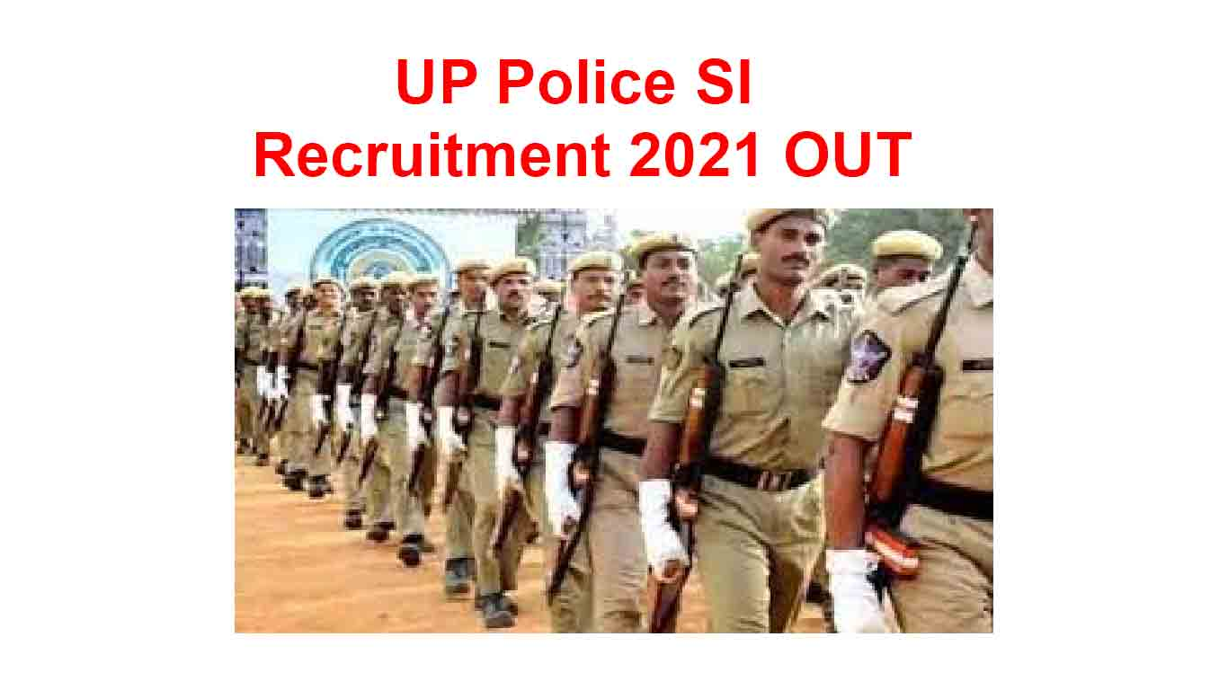 UP Police SI Recruitment 2021 OUT