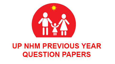 UP NHM Previous Year Question Papers