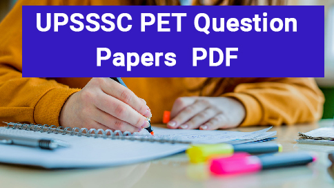 UPSSSC-PET--Year-Question-Papers-PDF-download